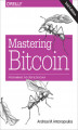 Okładka książki: Mastering Bitcoin. Programming the Open Blockchain. 2nd Edition