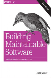 Okładka: Building Maintainable Software, C# Edition. Ten Guidelines for Future-Proof Code