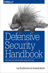 Okładka: Defensive Security Handbook. Best Practices for Securing Infrastructure