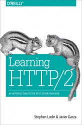 Okładka: Learning HTTP/2. A Practical Guide for Beginners