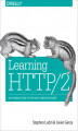 Okładka książki: Learning HTTP/2. A Practical Guide for Beginners