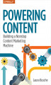 Okładka książki: Powering Content. Building a Nonstop Content Marketing Machine