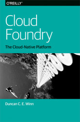 Okładka: Cloud Foundry. The Cloud-Native Platform
