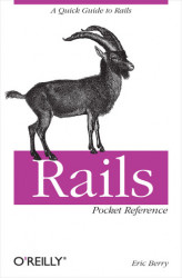 Okładka: Rails Pocket Reference. A Quick Guide to Rails