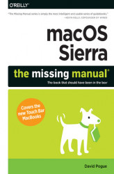 Okładka książki: macOS Sierra: The Missing Manual. The book that should have been in the box