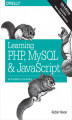 Okładka książki: Learning PHP, MySQL & JavaScript. With jQuery, CSS & HTML5. 5th Edition