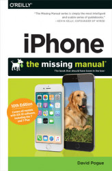 Okładka: iPhone: The Missing Manual. The book that should have been in the box. 10th Edition