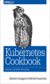 Okładka książki: Kubernetes Cookbook. Building Cloud Native Applications