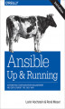 Okładka książki: Ansible: Up and Running. Automating Configuration Management and Deployment the Easy Way. 2nd Edition
