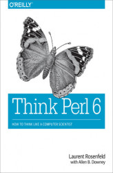Okładka: Think Perl 6. How to Think Like a Computer Scientist