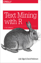 Okładka: Text Mining with R. A Tidy Approach