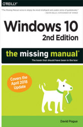 Okładka książki: Windows 10: The Missing Manual. The book that should have been in the box. 2nd Edition
