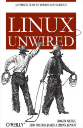Okładka: Linux Unwired. A Complete Guide to Wireless Configuration