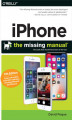 Okładka książki: iPhone: The Missing Manual. The book that should have been in the box. 11th Edition