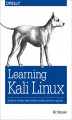 Okładka książki: Learning Kali Linux. Security Testing, Penetration Testing, and Ethical Hacking