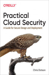 Okładka: Practical Cloud Security. A Guide for Secure Design and Deployment