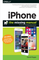Okładka: iPhone: The Missing Manual. The book that should have been in the box. 12th Edition
