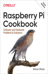 Okładka: Raspberry Pi Cookbook. Software and Hardware Problems and Solutions. 3rd Edition