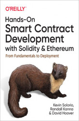 Okładka: Hands-On Smart Contract Development with Solidity and Ethereum. From Fundamentals to Deployment