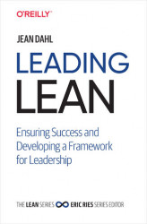 Okładka: Leading Lean. Ensuring Success and Developing a Framework for Leadership