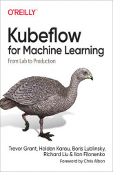 Okładka książki: Kubeflow for Machine Learning