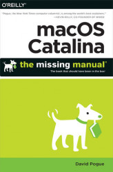 Okładka: macOS Catalina: The Missing Manual. The Book That Should Have Been in the Box