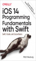 Okładka książki: iOS 14 Programming Fundamentals with Swift