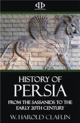 Okładka książki: History of Persia - From the Sassanids to the Early 20th Century