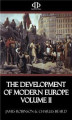 Okładka książki: The Development of Modern Europe Volume II
