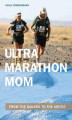 Okładka książki: Ultramarathon Mom - Holly Zimmermann