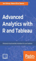 Okładka książki: Advanced Analytics with R and Tableau