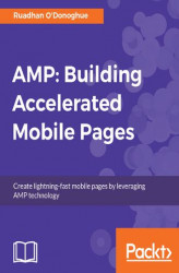 Okładka: AMP: Building Accelerated Mobile Pages