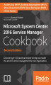 Okładka książki: Microsoft System Center 2016 Service Manager Cookbook - Second Edition