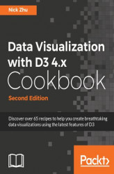Okładka: Data Visualization with D3 4.x Cookbook - Second Edition