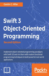 Okładka książki: Swift 3 Object-Oriented Programming - Second Edition