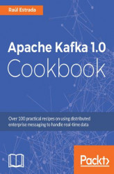 Okładka: Apache Kafka 1.0 Cookbook