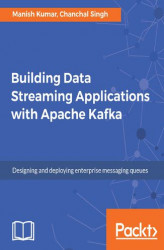 Okładka: Building Data Streaming Applications with Apache Kafka