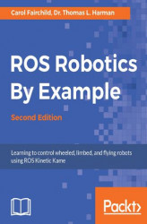 Okładka: ROS Robotics By Example - Second Edition