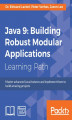 Okładka książki: Java 9: Building Robust Modular Applications