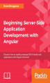 Okładka książki: Beginning Server-Side Application Development with Angular
