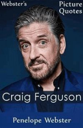 Okładka: Webster's Craig Ferguson Picture Quotes