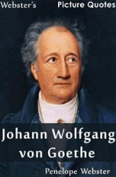 Okładka: Webster's Johann Wolfgang von Goethe Picture Quotes