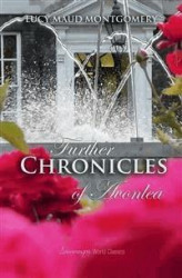 Okładka: Further Chronicles of Avonlea