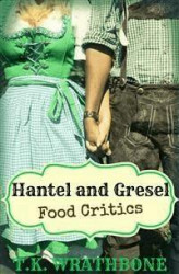 Okładka: Hantel and Gresel: Food Critics