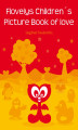 Okładka książki: Flovelys Children´s Picture Book of love