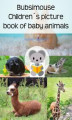 Okładka książki: Bubsimouse Children´s picture book of baby animals