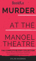 Okładka książki: Murder at the Manoel Theatre: The Complete Bloody Collection