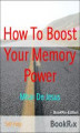 Okładka książki: How To Boost Your Memory Power