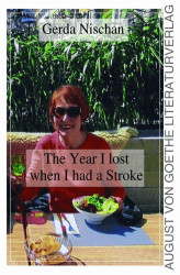 Okładka: The Year I lost when I had a Stroke