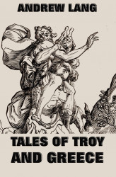 Okładka książki: Tales Of Troy And Greece